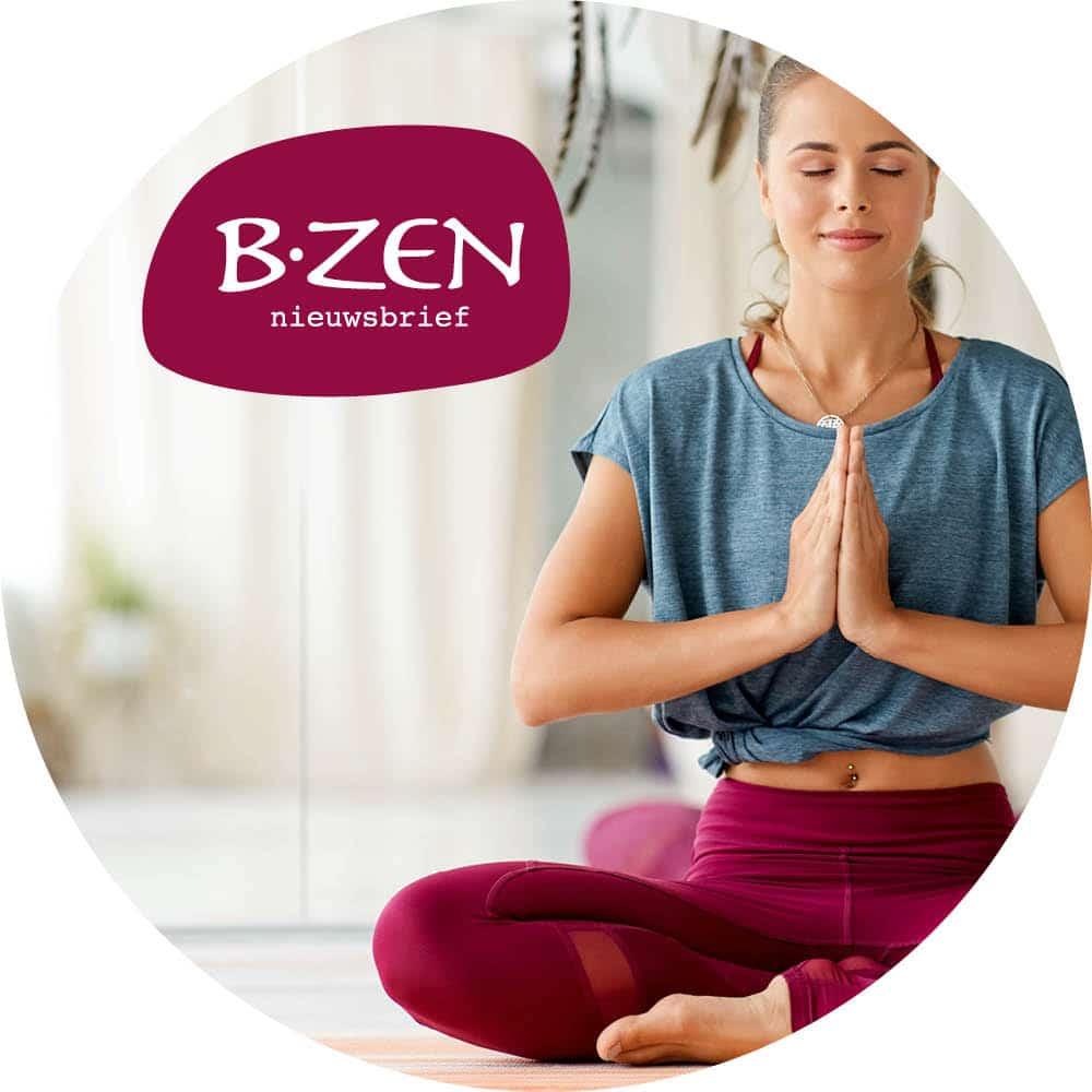 Schrijf je gratis in op de B-zen nieuwbrief